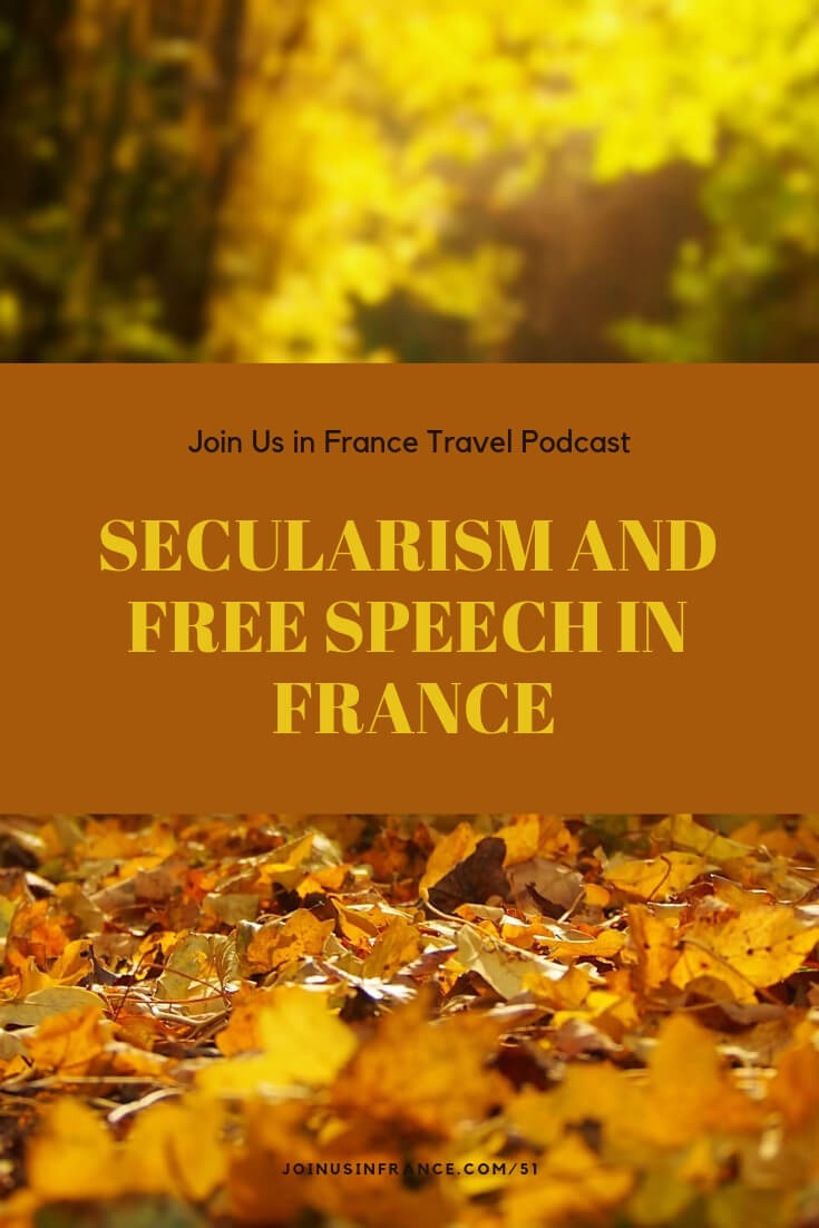 This week on Join Us in France Annie digs into the history of secularism and free speech in France. We normally don't tackle such complicated issues on the podcast, but the events of the Charlie Hebdo and Kosher Grocery store terror attacks forced us to look at this. Why did so many French people take to the streets? Why were there so many arrests? Is there rampant racism in France? What is Charlie Hebdo? Can a country be both secular and respect people's religions?