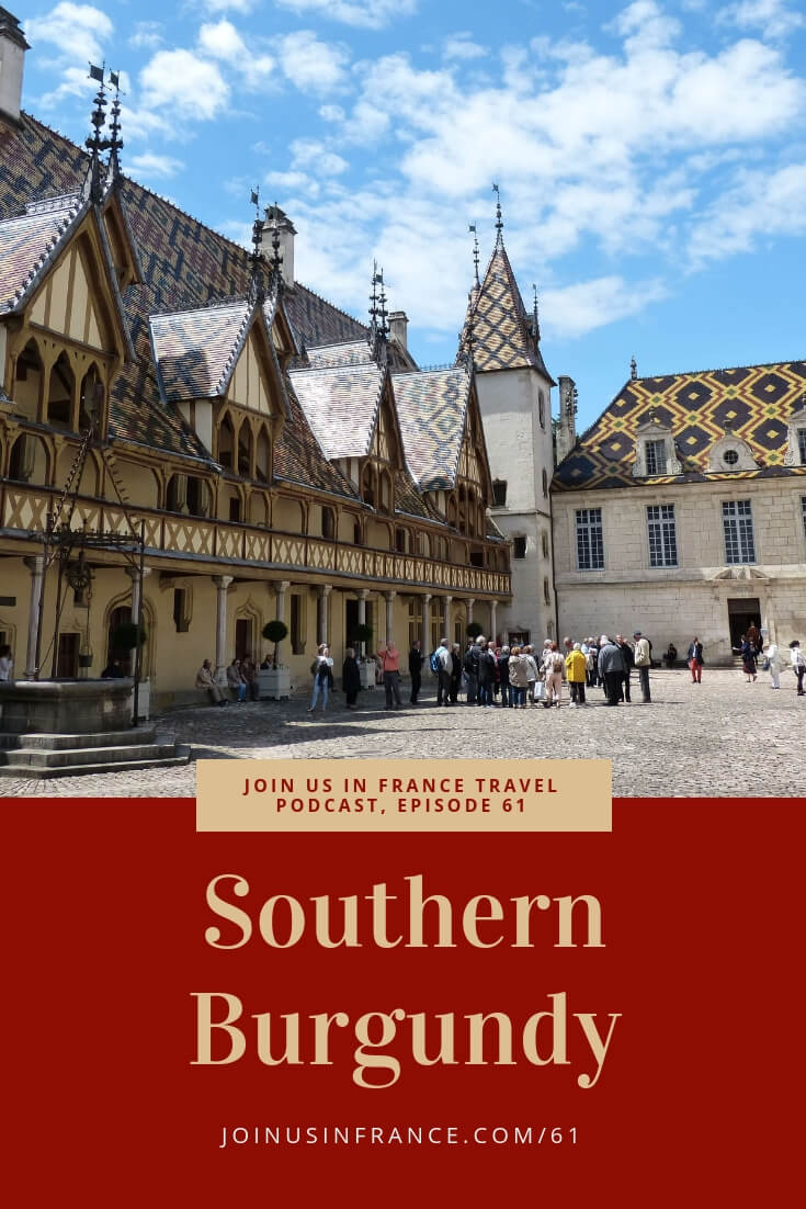Today on Join Us in France we visit Southern Burgundy, specifically the department of Saône et Loire (71) with Jeff Steiner of Americans in France. This is an area that French people would qualify as