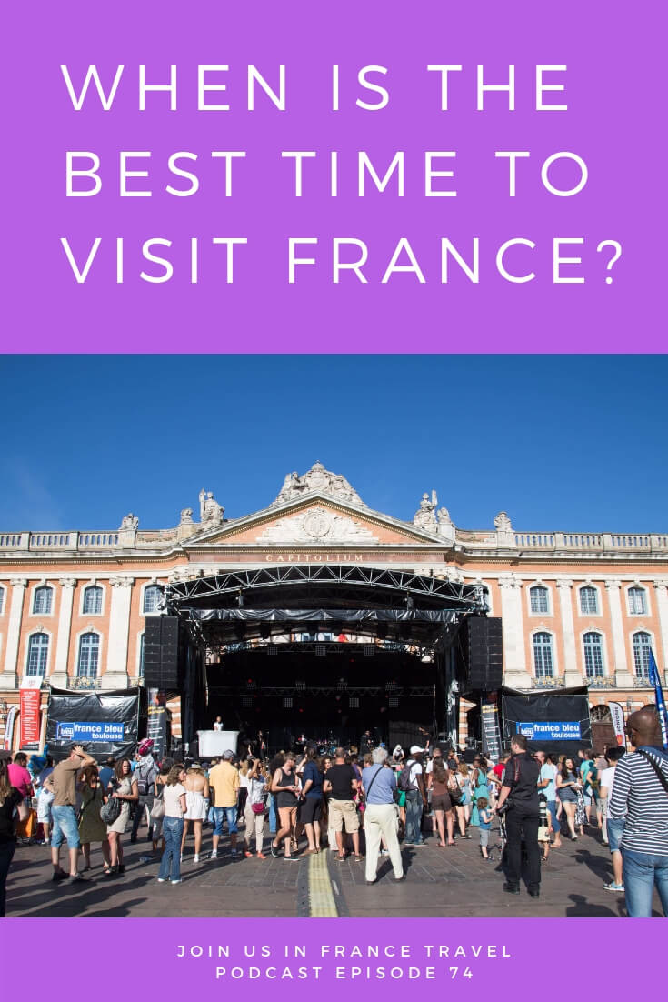 Is there a bad time to visit France? Ask anyone who lives in France year-round and we'll tell you that YES when it comes to enjoying France some times are better than others. Annie and Elyse don't quite agree, but we reveal what our preferences are and why.