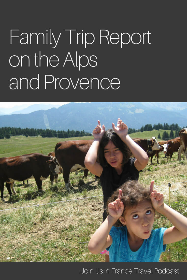 Ready for a great family vacation? Maybe you're thinking about the Alps or Provence in France? Matt tells us about his vacation in this beautiful part of France with his wife and daughters. Great fun for everyone!