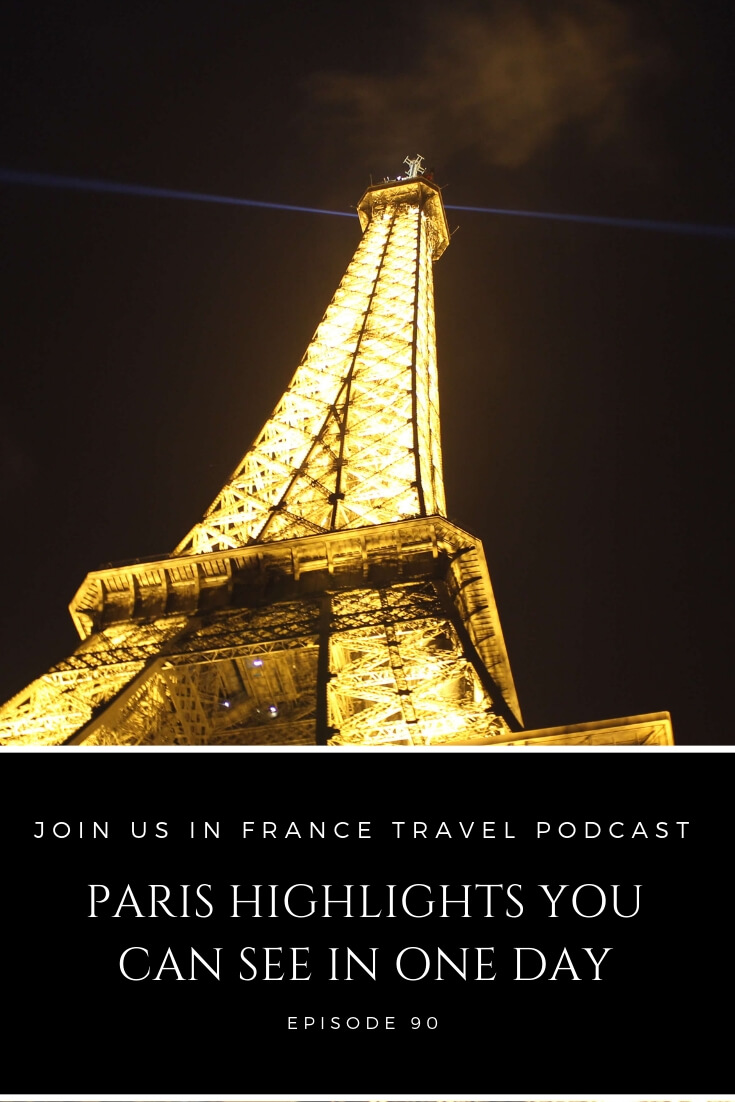 What are some great things you can do in Paris if you only have ONE DAY? Paris has so much to offer, sometimes it's harder to eliminate things than choose the right ones! On this episode we help you cut to the chase and go right to the best attractions in Paris. We also tell you some of the things you might want to skip and why. #paris #travel #podcast #onedayinparis #JoinUsInFranceTravelPodcast