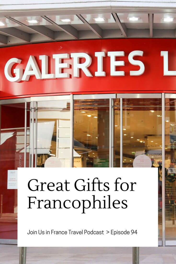 Looking for gifts for someone who loves France? Here's a good list to get you started!