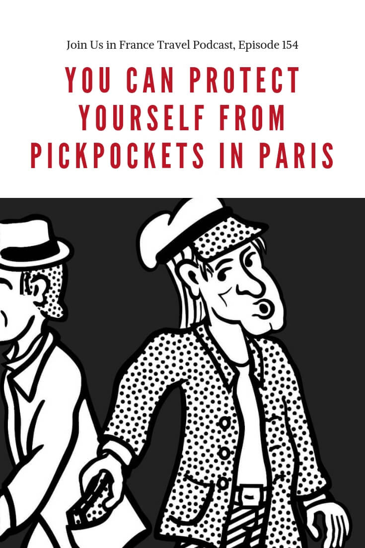 Tourists are often an easy target for pickpockets. In this episode of the podcast we reveal simple steps you can take to make it harder for thieves to rob you in Paris. You'll learn how to recognize scams and the best ways to avoid them. There are a lot of things you can do to mitigate the risk! #pickpockets #paris #france #thieves #scams #safety #travel #podcast #JoinUsInFranceTravelPodcast