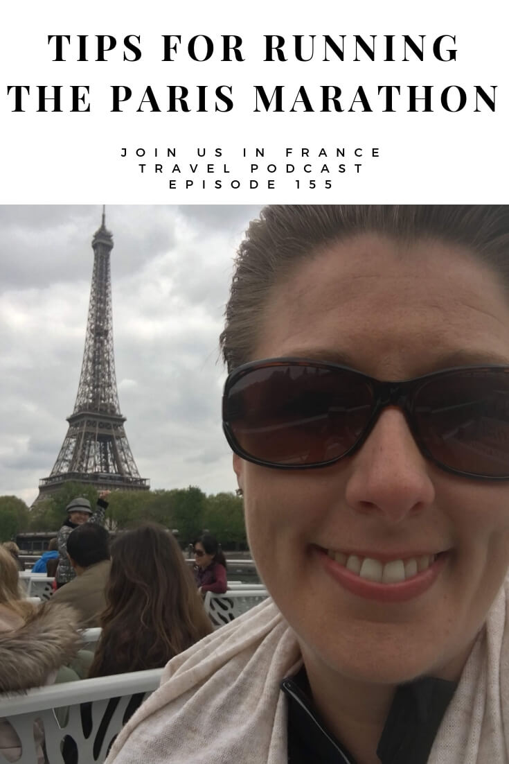 Looking for information about running the Paris Marathon in 2019? Here's what Calee learned when she ran it herself in 2017 and her advice for those who want to do the same. Let's get into the specifics of how it's organized, what runners can expect and things to watch out for. #ParisMarathon #travel #podcast #france #activevacationsinfrance #JoinUsInFranceTravelPodcast