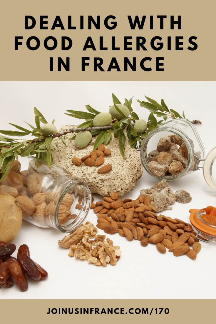 Things you need to know about dealing with food allergies when traveling to France. Travel and allergies are intimidating, but it's easier than you think! #foodallergies #travel # france #joinusinfrancetravelpodcast