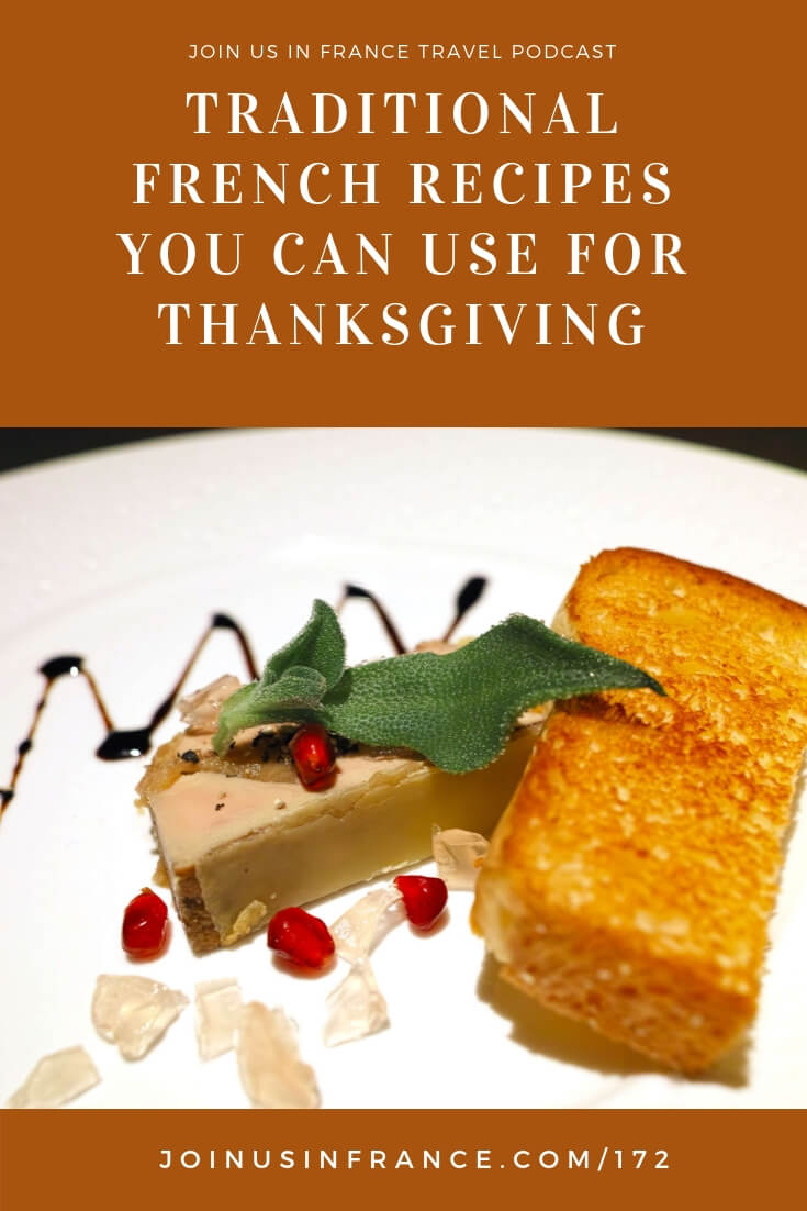 Love both Thanksgiving and French food? This episode is all about classic French recipes you can use to bring delicious bits of France to your holiday table. It's easy with a little inspiration from French-Americans who do this every year! #thanksgivingfood #familytraditions #loves_france_
