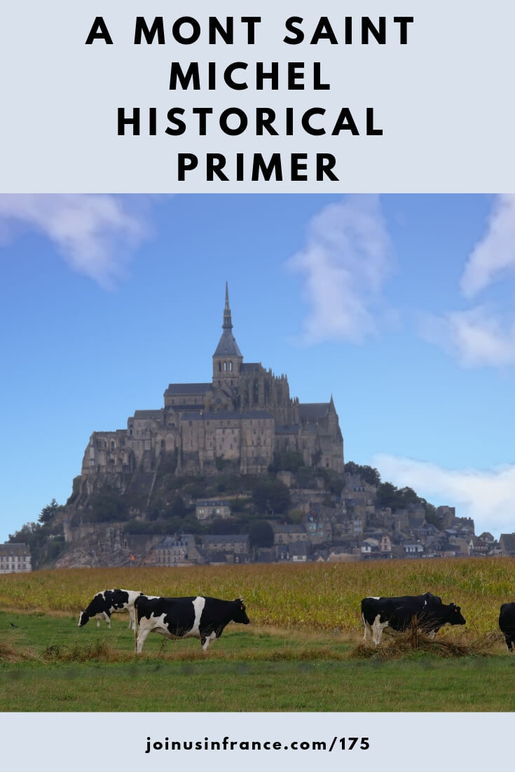 The Mont Saint Michel is a great place for anyone who loves gorgeous landscapes, France, but also history as we will see in today's episode of the podcast! Tour guide Elyse tells us about the Mont Saint Michel, how it came to be, how it became one of the most visited sites in France, and why YOU should go! #montsaintmichel #normandy