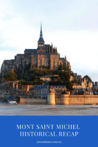 Mont Saint Michel at dusk: mont saint michel history episode