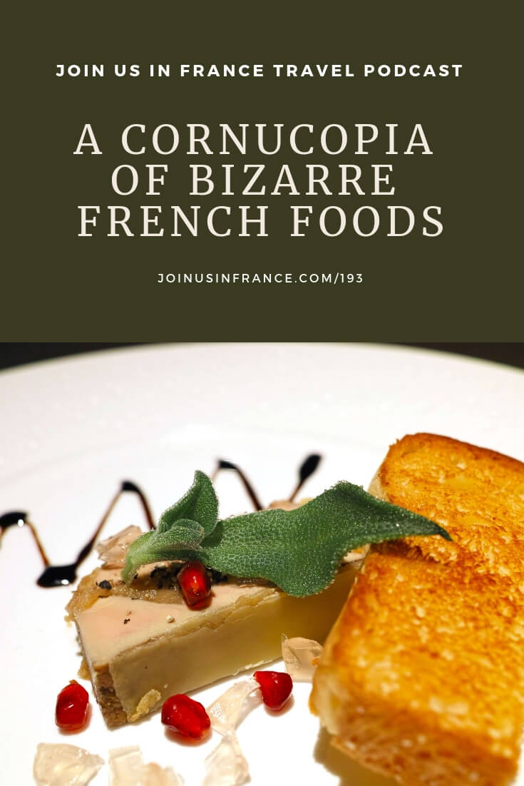 French regional food delicacies: are they wonderful or horrifying? Decide how daring you want to be when ordering food in France after listening to this episode. And don't order something just because you like how the word sounds! You will have nasty surprises doing that in France! #foodgasm #yum #eat #foodlover #travel #podcast