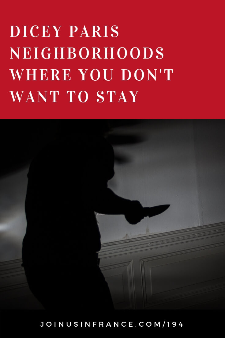 There are places in Paris where visitors should not stay. Not that they are necessarily terribly dangerous, but visitors won't know how to navigate local signals would do well to choose other areas! #dangerousparis #civilunrest #saintdenis #parisbynight
