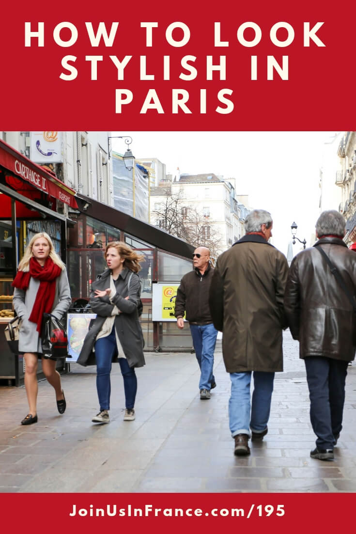 Looking for actionable advice for how to look good when visiting Paris? Want to understand how French people dress and why they look so stylish? There are definite rules and once you crack the code you'll be able to put the right kind of clothes in your suitcase and fit right in in Paris. #travel #podcast #france #paris #stylish #fashion