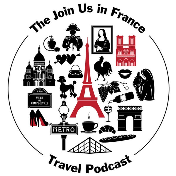 All Podcast Episodes by Month | Join Us in France Travel Podcast