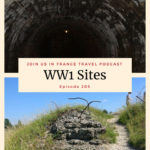 WWI Memorial Sites in France