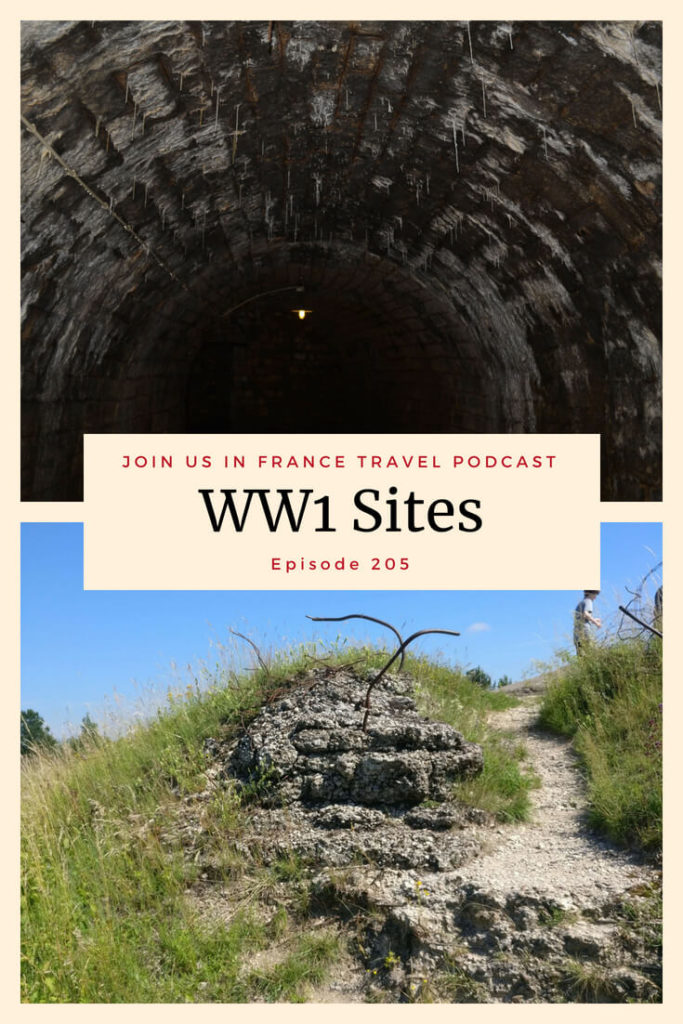 WWI Memorial Sites in France | Join Us in France Travel Podcast