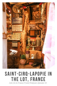 the inside of a small shop in saint-cirq-lapopie