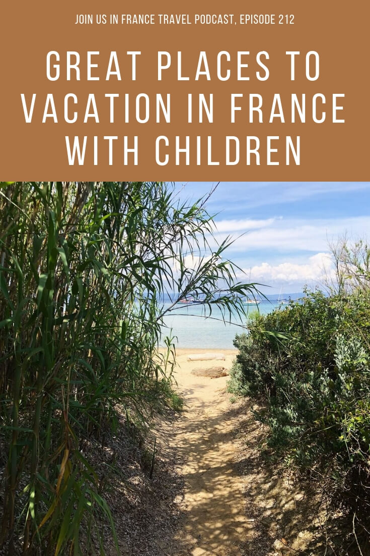 Where are the best places to visit in France when you're traveling with children? Sarah put together a great itinerary you should steal because it's outstanding! In this episode: Hyeres, Porquerolles, Le Lavandou, Sète, Carcassonne, Belves, Lascaux IV, Castelnaud Castle, Les Eyzies, Chateau de Chenonceau, Chateau Clos Lucé, Le Marais, Jardin du Luxembourg #familytravel
