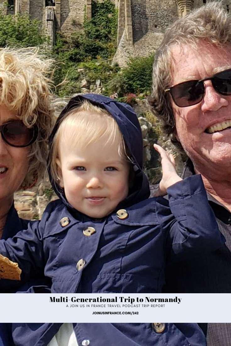 Carrie's family: Multi-Generational Trip to Normandy and Brittany episode