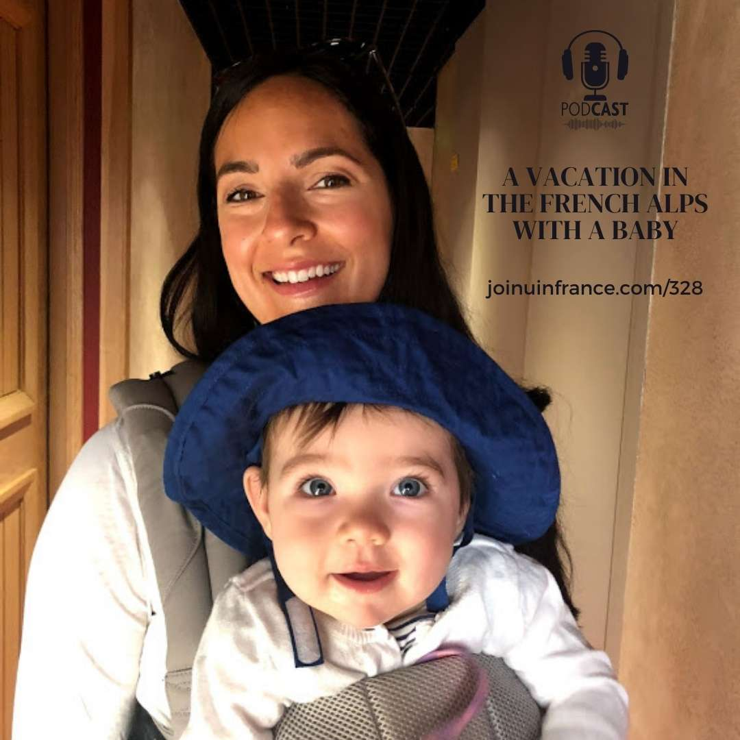 Jessica with her baby Noelle: French Alps with a Baby episode