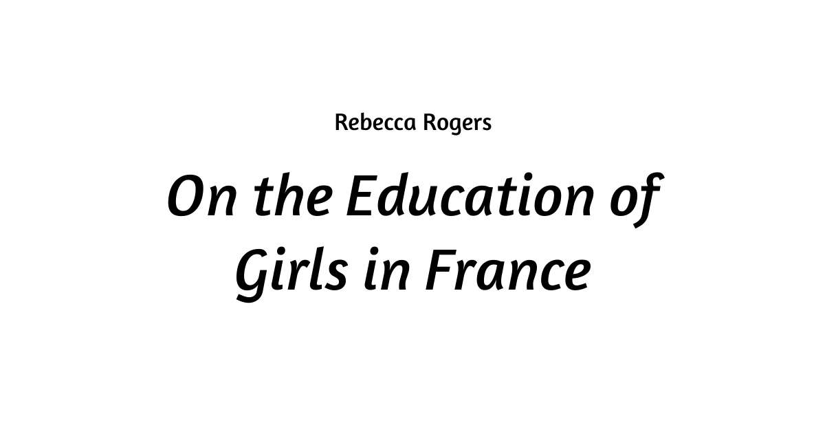 On the Education of Girls in France